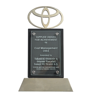 Supplier Award For Achievement in Cost Management -  Toyota Motor Engineering and Manufacturing Europe  2004