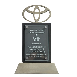 Supplier Award For Achievement in Quality - Toyota Motor Engineering and Manufacturing Europe 2004